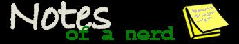 Notes of a Nerd.com